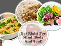 Eat Right For Mind, Body and Soul!