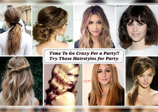 Time To Go Crazy For a Party!! Try These Hairstyles for Party